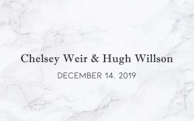 Chelsey Weir & Hugh Willson — Wedding Date: December 14, 2019