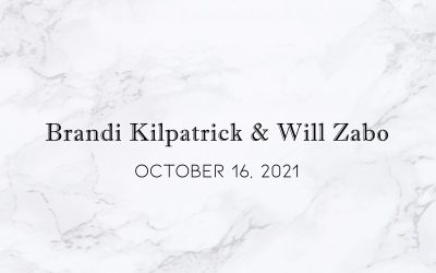 Brandi Kilpatrick & Will Zabo — Wedding Date: October 16, 2021